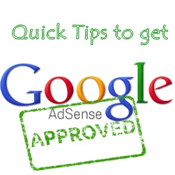 Quick-Tips-to-get-Adsense-Account-Approved