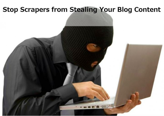 Stop-Scrapers-from-Stealing-Your-Blog-Content