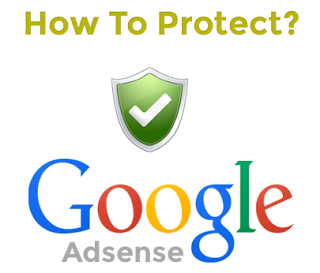 how to protect google adsense