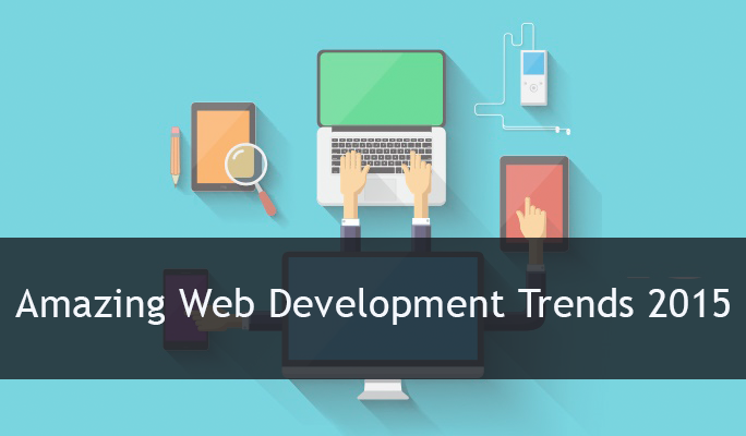 amazing-web-development-trends-2015